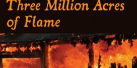 Book Review: Three Million Acres of Flame by Valerie Sherrard