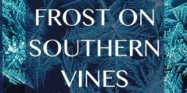 "Book Review: ""The Effect of Frost on Southern Vines"" by Sandra Bunting"