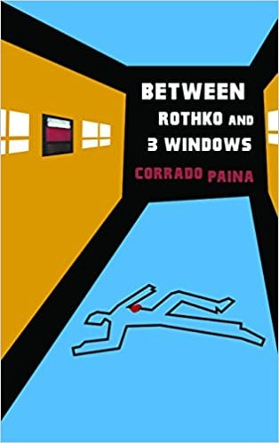 "Book Review: ""Between Rothko and 3 Windows"" by Corrado Paina"