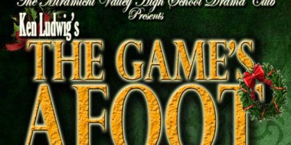 The Game's Afoot – by the MVHS Drama Club