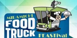 Change Miramichi to host the 2nd annual Miramichi Food Truck Festival