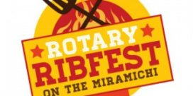 Rotary Ribfest on the Miramichi  May 25 – May 27, 2018