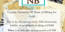 """Provincial Archives of New Brunswick 50th Anniversary Celebration """"50 Years of Sifting for Gold"""""""