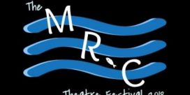 The Miramichi River Community (MRC) Theatre Festival 2018