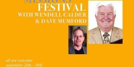 In Times Like These: Missions Festival with Wendell Calder and Dave Mumford at the Little Southwest Baptist Church