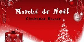 4é Marché de Noël – 4th Annual Christmas Bazaar 2018