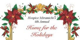 Hospice Miramichi Inc.'s 4th Annual – 2018 Home for the Holidays