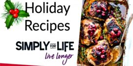 Holiday Recipes from Simply For Life