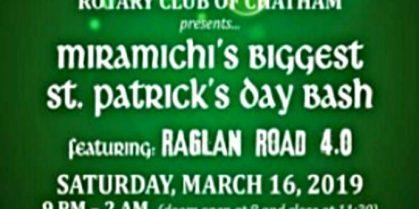 "Rotary Club of Chatham presents ""Miramichi's Biggest Saint Patrick's Day Bash"" -""Raglan Road 4.0"""