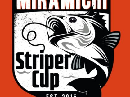 Miramichi Striper Cup 2019 – May 24th, 25th and 26th, 2019