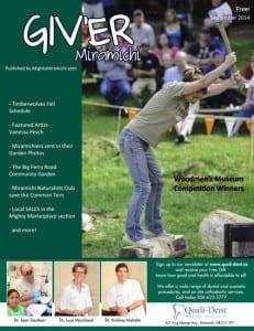 Giv'er Miramichi September 2014 magazine. Cover photo features Melanie Bourque, Woodmen's Museum 2014 Lumberjill Champion.